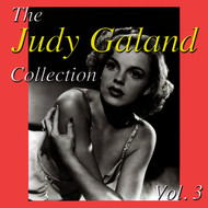Judy Garland - The Judy Garland Collection, Vol. 3