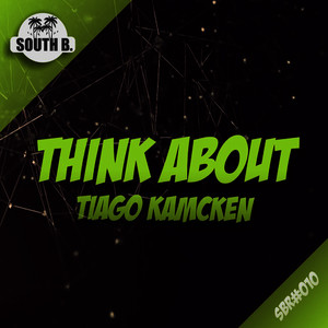 Albumcover Tiago Kamcken - Think About