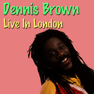 Albumcover Dennis Brown - Dennis Brown Live In London
