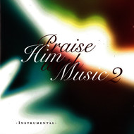 Albumcover Instrumental - Praise Him with Music 2