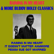 Buddy Holly - Raining in My Heart & More Buddy Holly Classics