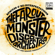 The Far Out Monster Disco Orchestra - The Far Out Monster Disco Orchestra Remixes and Re-Interpretations