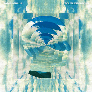 Albumcover Tame Impala - Solitude Is Bliss