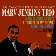 Albumcover Marvin Jenkins - Hollywood's Little Giant of Jazz. Marvin Jenkins Trio. Marv Jenkins Arrives / A Tribute to My People / Good Little Man, At the Rubaiyat Room / Big City