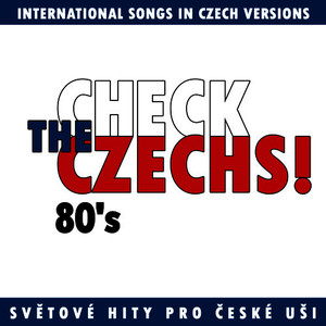 Albumcover Various Artists - Check The Czechs!  80´s - international songs in Czech versions
