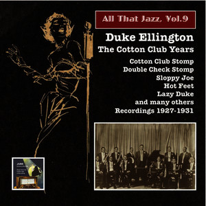Albumcover Duke Ellington - All That Jazz, Vol. 9: Duke Ellington – The Cotton Club Years (Remastered 2014)