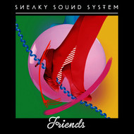Sneaky Sound System - Friends