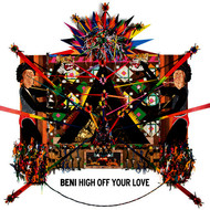 Beni / Sam Sparro - High Off Your Love