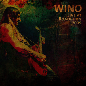 Albumcover Wino - Live At Roadburn 2009