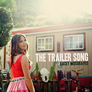 Kacey Musgraves - The Trailer Song