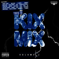 Various Artists - THIS IS KIX MIX VOL 1 (Explicit)