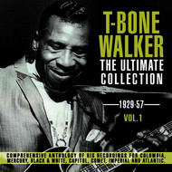 Albumcover T-Bone Walker - The Ultimate Collection 1929-57, Vol. 1