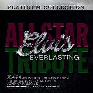 Albumcover Various Artists - Elvis Everlasting: An All-Star Tribute