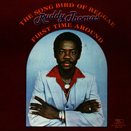Albumcover Ruddy Thomas - The Song Bird of Reggae: First Time Around