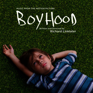 Albumcover Various Artists - Boyhood: Music from the Motion Picture