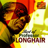 Albumcover Professor Longhair - Masters Of The Last Century: Best of Professor Longhair