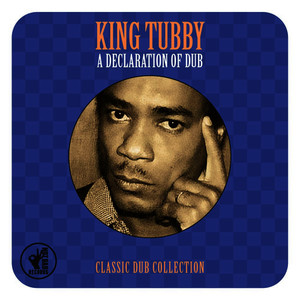 Albumcover King Tubby - A Declaration of Dub