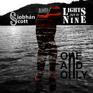 Albumcover Siobhan Scott and Lights Out By Nine - One and Only