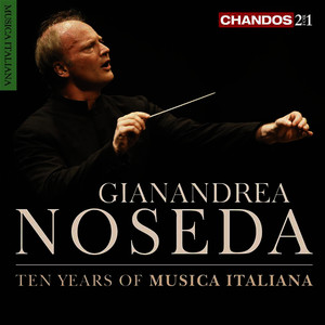 Albumcover Gianandrea Noseda - Ten Years of Musica Italiana