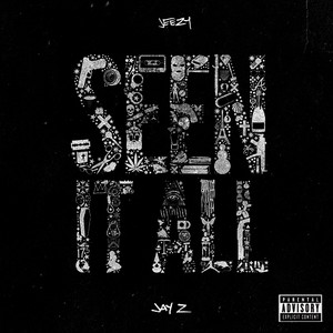 Albumcover Jeezy / JAY Z - Seen It All (Explicit)