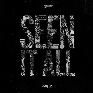 Albumcover Jeezy / JAY Z - Seen It All
