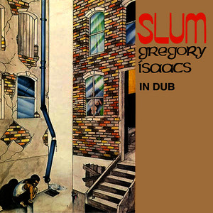 Albumcover Gregory Isaacs - Slum In Dub