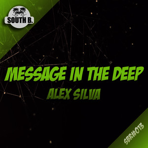 Albumcover Alex Silva - Message In The Deep