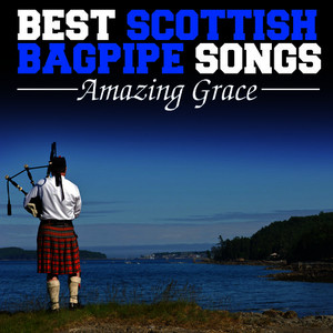 Albumcover Various Artists - Amazing Grace: Best Scottish Bagpipe Songs
