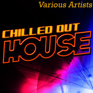 Albumcover Various Artists - Chilled out House