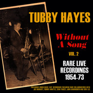 Without a Song - Rare Live Recordings 1954-73, Vol. 2