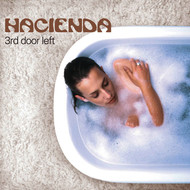 Hacienda - 3rd Door Left