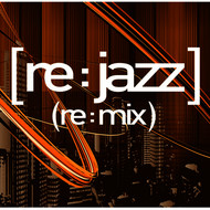 Albumcover [re:jazz] - (Re:Mix)