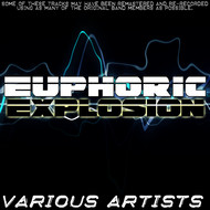 Various Artists - Euphoric Explosion