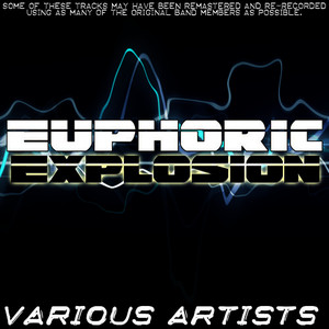 Albumcover Various Artists - Euphoric Explosion