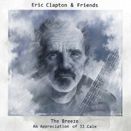 Eric Clapton - Eric Clapton & Friends - The Breeze (An Appreciation of JJ Cale)