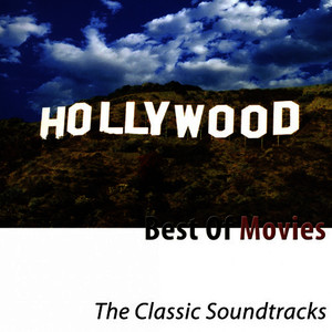 Albumcover Hollywood Pictures Orchestra - Best of Movies (The Classic Soundtracks)
