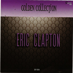 Albumcover Eric Clapton - Eric Clapton (Golden Collection)