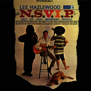 Albumcover Lee Hazlewood - The N.S.V.I.P.'s (Not...So...Very...Important...People)