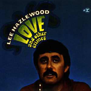 Albumcover Lee Hazlewood - Love and Other Crimes