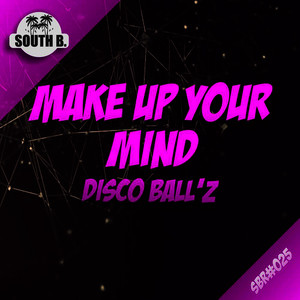 Albumcover Disco Ball'z - Make Up Your Mind