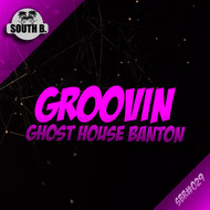 Ghost House Banton - Groovin