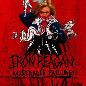 Albumcover Iron Reagan - Miserable Failure - Single