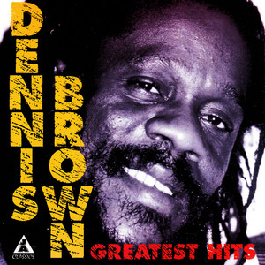 Albumcover Dennis Brown - Dennis Brown Greatest Hits