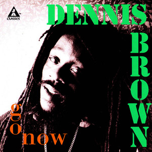 Albumcover Dennis Brown - Go Now