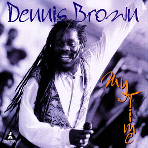 Albumcover Dennis Brown - My Time