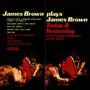 Albumcover James Brown - James Brown Plays James Brown Today & Yesterday