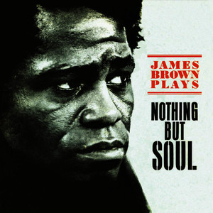 Albumcover James Brown - Nothing But Soul