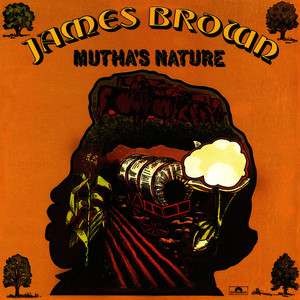Albumcover James Brown - Mutha's Nature