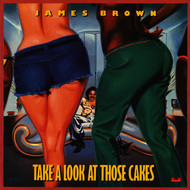 Albumcover James Brown - Take A Look At Those Cakes