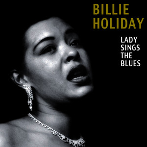 Albumcover Billie Holiday - Lady Sings the Blues (Bonus Track Version)